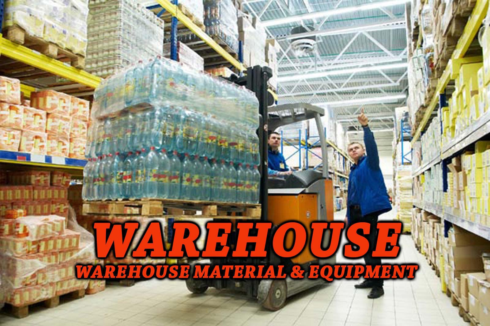Warehouse Material and Equipment